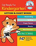 Get Ready for Kindergarten: Letters & Sight Words: 247 Fun Exercises for Mastering Skills for Success in School (Get Ready for School)