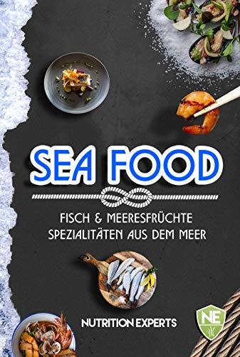 Fisch und Meeresfrüchte. Spezialitäten aus dem Meer.: Kochbuch mit vielen Rezepten. Gesund, schnell, lecker. Wie Sie ganz einfach, Grillfisch, Salate, Burger, Sushi, Suppen, Snacks selbst zubereiten.