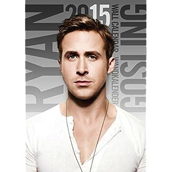 Ryan Gosling 2015 Calendar [Calendrier]