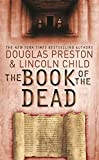 The Book of the Dead: An Agent Pendergast Novel