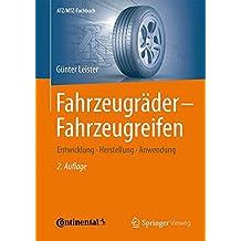 Fahrzeugräder - Fahrzeugreifen: Entwicklung - Herstellung - Anwendung (ATZ/MTZ-Fachbuch)