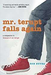 Mr. Terupt Falls Again by Rob Buyea (2012-10-09)