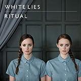 Songtexte von White Lies - Ritual