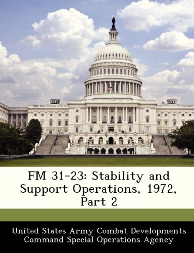FM 31-23: Stability and Support Operations, 1972, Part 2