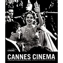 Cannes Cinema - 3rd edition: A visual history of the world's greatest film festival by Serge Toubiana (26-May-2011) Paperback