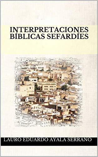 Interpretaciones Bíblicas Sefardíes