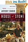 House of Stone: A Memoir of Home, Fam...