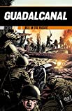 The Battle for Guadalcanal: Hell in the Pacific (Under Fire Book 3) (English Edition)