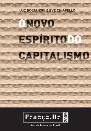O Novo Espírito do Capitalismo (Em Portuguese do Brasil)