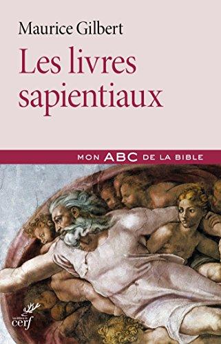 Les livres sapientiaux (Mon ABC de la Bible) par Maurice Gilbert