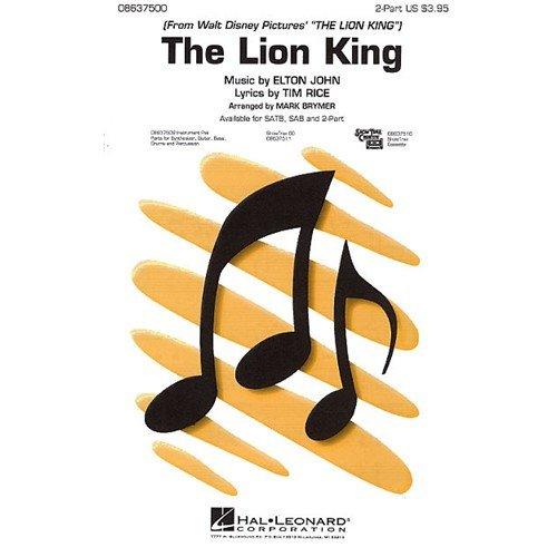 ELTON JOHN: THE LION KING (MEDLEY)   2 PART  PARTITIONS POUR CHOEUR EN 2 PARTIES  ACCOMPAGNEMENT PIANO