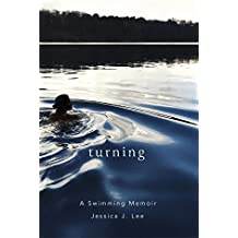 Turning: A Swimming Memoir