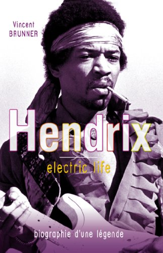 Jimi Hendrix Electric life