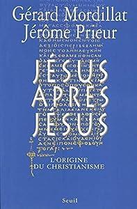 """Afficher """"Jésus après Jésus"""""""