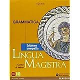 Lingua magistra. Lezioni-Grammatica. Ediz. compatta. Con espansione online. Per i Licei: 1