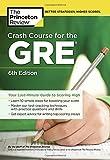 Crash Course for the GRE (Graduate School Test Preparation)