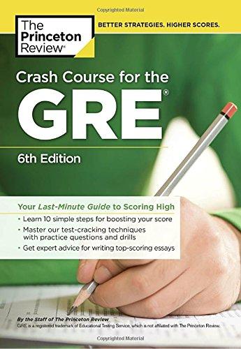 Crash Course for the GRE, 6th Edition (Graduate School Test Preparation) (Graduate Test Preparation)