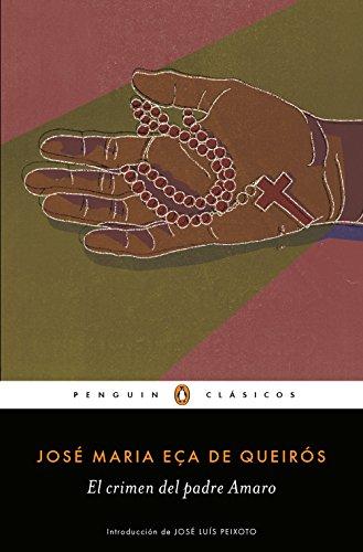 El crimen del Padre Amaro (Los mejores clásicos) por José Maria Eça de Queirós