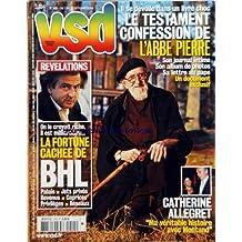 VSD [No 1415] du 07/10/2004 - LE TESTAMENT CONFESSION DE L'ABBE PIERRE - CATHERINE ALLEGRET ET YVES MONTAND - LA FORTUNE CACHEE DE B.H. LEVY