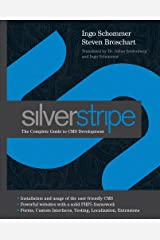 SilverStripe: The Complete Guide to CMS Development (English Edition) Kindle Ausgabe
