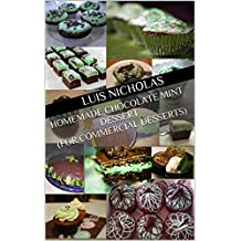 Homemade Chocolate Mint Dessert (For commercial desserts) (English Edition)