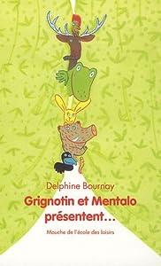 """Afficher """"Grignotin et Mentalo présentent"""""""