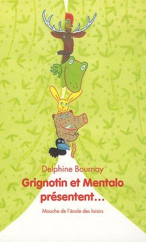 Grignotin et Mentalo présentent...