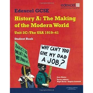 Edexcel GCSE Modern World History Unit 2C The USA 1919-41 Student Book (MODERN WORLD HISTORY TEXTS)