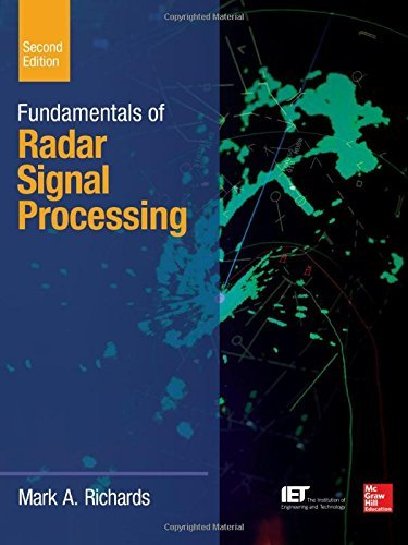 By Mark A. Richards Fundamentals of Radar Signal Processing, Second Edition (McGraw-Hill Professional Engineering) (2nd Edition) [Hardcover]