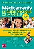 Médicaments : Le guide pratique de la famille...