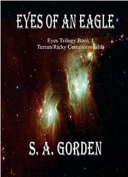 Eyes of an Eagle (Eyes Trilogy Book 1) (English Edition) di [Gorden, S.A.]