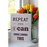 Wiederhole nach mir: Ich kann das schaffen Inspirierende Zitat Tafel, wanddekoration – Wohndekor, Wandtafel, hängendes Holzschild