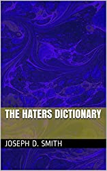 The Haters Dictionary (English Edition)