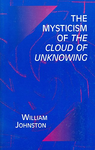 Mysticism of the Cloud of Unknowing