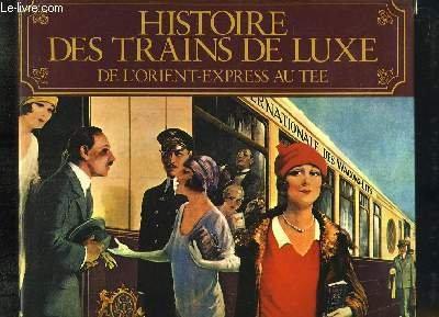 Histoire des trains de luxe par Behrend George