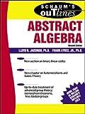 Schaum's Outline of Abstract Algebra (Schaum's Easy Outlines) (Schaum's Outlines)