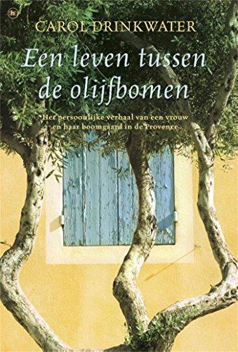 Een leven tussen de olijfbomen (Dutch Edition) por Carol Drinkwater