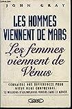 Les Hommes viennent de mars , les Femmes viennent de Vénus - MICHEL LAFON - 01/01/2001