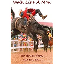 Walk Like A Man (English Edition)