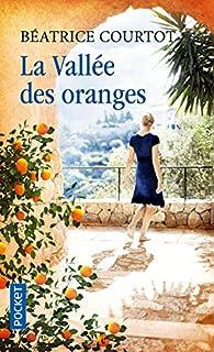 La vallée des oranges par Béatrice Courtot