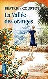La vallée des oranges par Courtot