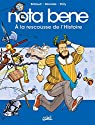 Nota Bene, tome 2 : A la rescousse de l'Histoire par Brillaud