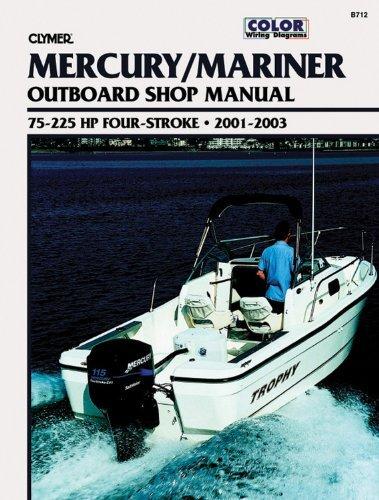 clymer-mercury-mariner-outboard-shop-manual-75-225-hp-four-stroke-2001-2003-by-penton-staff-2000-05-