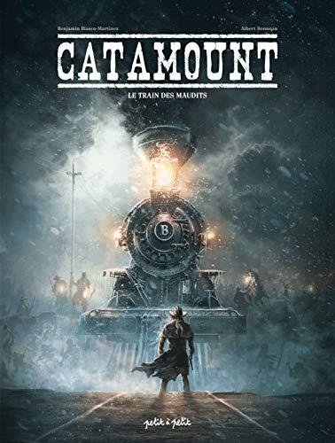 Catamount, Tome 2 : Le train des maudits par Albert Bonneau