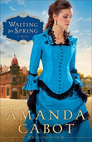 [(Waiting for Spring : A Novel)] [By (author) Amanda Cabot] published on (February, 2013)