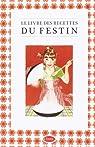 Le Livre des recettes du Festin par Festin