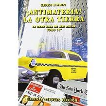 ¡Antimateria! Saga Aznar - Volumen XVIII