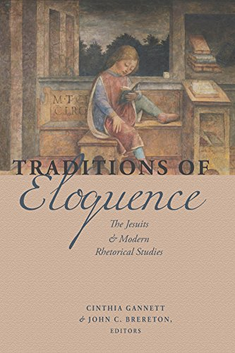 Traditions of Eloquence: The Jesuits and Modern Rhetorical Studies (English Edition)