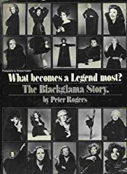 What Becomes a Legend Most?: The Blackglama Story