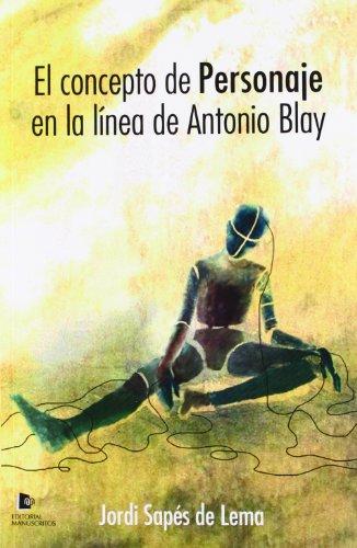 Portada del libro Concepto De Personaje En La Línea De Antonio Blay (Psicologia (manuscritos))